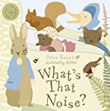 Peter Rabbit What's That Noise?, Beatrix Potter, 072326435X