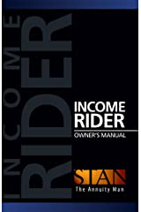 Income Rider Owner's Manual Kindle Edition