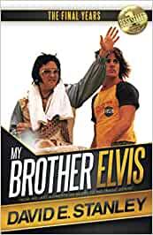 My Brother Elvis: The Final Years: Amazon.es: Stanley, David ...
