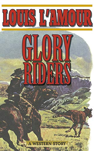 - Glory Riders: A Western Sextet