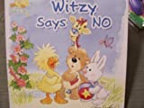 Witzy Says No (Little Suzy's Zoo)