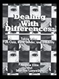Dealing With Differences: Taking Action on Class, Race, Gender and Disability