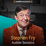 Stephen Fry: Audible Sessions: FREE Exclusive interview | Robin Morgan