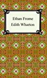 Ethan Frome, Edith Wharton, 1420925202