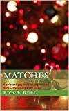 Matches: A poignant gay twist on the beloved Hans Christian Andersen classic