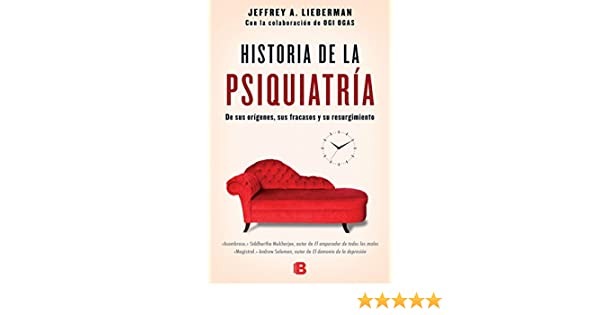 Historia De La Psiquiatria / The Untold Story of Psychiatry ...