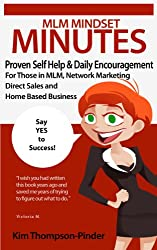 MLM Mindset Minutes: Proven Self-Help & Daily Encouragement For Those in MLM, Network Marketing, Direct Sales and Home Based Business (English Edition)