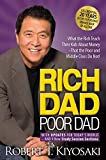 Books : Rich Dad Poor Dad: What the Rich Teach Their Kids About Money That the Poor and Middle Class Do Not!
