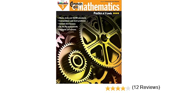 Amazon.com : Common Core Mathematics, Practice at 3 Levels, Grade ...