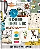 Mid-Century Modern Living: The Mini Modern's guide