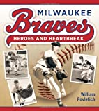 Milwaukee Braves, William Povletich, 0870204238