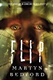 """Flip is captivating from beginning to end, with rich characters and a fascinating mystery. . . . Highly recommended!"" --James Dashner, author of the Maze Runner seriesWhat does it mean to have a soul whose will to live knows no limits?One mo..."