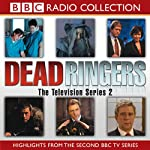 Dead Ringers, TV Series 2 |  BBC Audiobooks Ltd