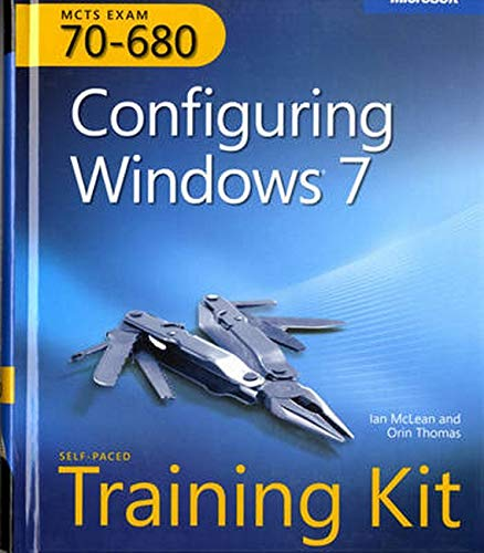 MCTS Self-Paced Training Kit (Exam 70-680): Configuring...