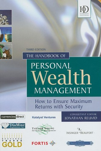 The Handbook of Personal Wealth Management: How to Ensure Maximum Returns with Security 3rd edition