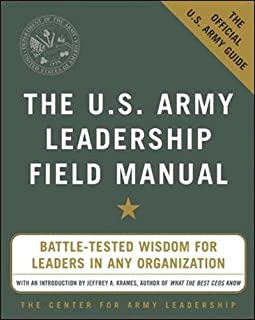 be know do leadership the army way adapted from the official rh amazon com U.S. Army Field Manual 21 20 Army Field Manual 3 21.5
