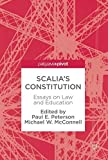 img - for Scalia s Constitution: Essays on Law and Education book / textbook / text book