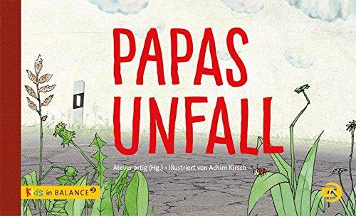 Papas Unfall (kids in BALANCE)