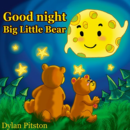 Good Night Big Little Bear: Bedtime, Picture Books, Preschool Books, Ages 3-8, Baby Books, Kids Book, Story Book (Best Baby Soothing Products)