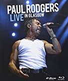 Paul Rodgers: Live in Glasgow [Blu-ray]