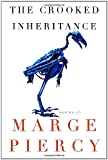 The Crooked Inheritance, Marge Piercy, 0307265072