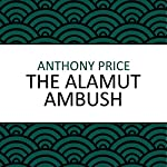 The Alamut Ambush | Anthony Price