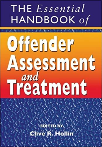 The Essential Handbook of Offender Assessment and Treatment (2003-10-24)