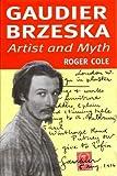 Gaudier Brzeska, Roger Cole, 1872971296