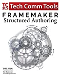 FrameMaker - Structured Authoring: Updated for 2017 Release (Structured FrameMaker Training)