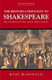img - for By Russ McDonald - Bedford Companion to Shakespeare: An Introduction with Documents: 2nd (second) Edition book / textbook / text book