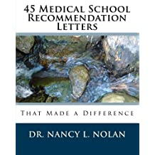 45 Medical School Recommendation Letters That Made a Difference