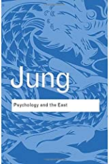 Psychology and the East (Routledge Classics) Paperback