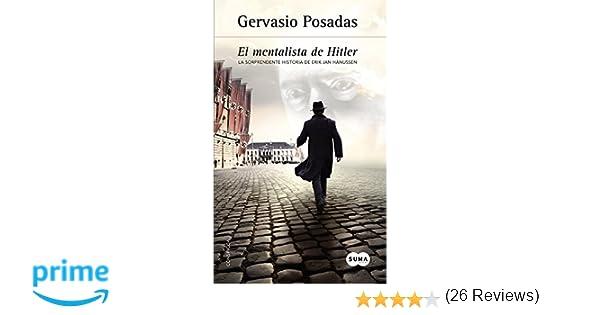 El mentalista de Hitler: La sorprendente historia de Erik Jan Hanussen Conspicua: Amazon.es: Gervasio Posadas: Libros