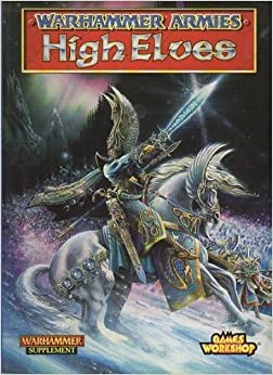 Book Warhammer Armies: High Elves by Andy Chambers (May 01,1997)