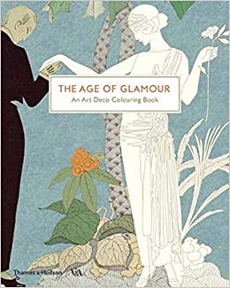The Age Of Glamour An Art Deco Colouring Book Victoria And Albert Museum Amazoncouk VA Books