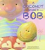 A Coconut Named Bob