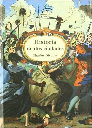 Historia de DOS Ciudades (Spanish Edition) (Spanish)