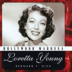 Hollywood Madonna: Loretta Young (Hollywood Legends) Audiobook