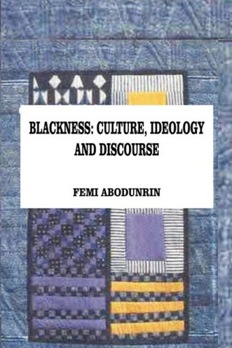Download Blackness: Culture, Ideology and Discourse pdf