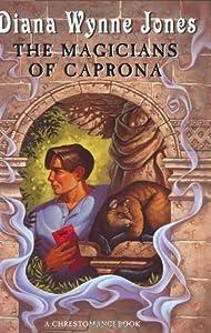 The Magicians of Caprona (Chronicles of Chrestomanci Book 4)