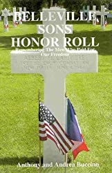 BELLEVILLE SONS HONOR ROLL Remembering The Men Who Paid For Our Freeom