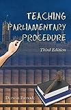 Teaching Parliamentary Procedure, 3rd Edition