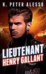 Lieutenant Henry Gallant (The Henry Gallant Saga Book 2)
