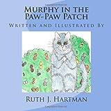 Murphy in the Paw-Paw Patch, Ruth J. Hartman, 1935817205