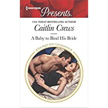 A Baby to Bind His Bride (One Night With Consequences)