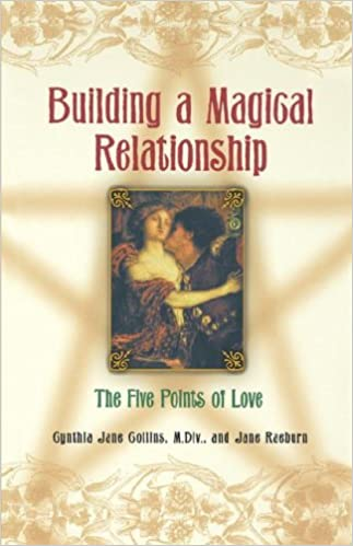 Elektronische Bücher zum kostenlosen Download Building A Magical Relationship: The Five Points of Love PDF ePub iBook by Cynthia Jane Collins 0806523069