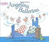 Angelina Ballerina, Katharine Holabird, 0670060267