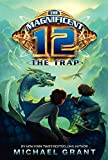 The Magnificent 12: The Trap