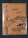 img - for Haskell Creek Summer Home Tract History 50 Years Plus a Few book / textbook / text book