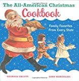 The All-American Christmas Cookbook: Family Favorites from Every State